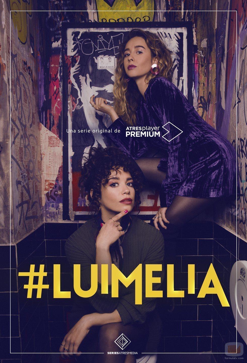 Cartel vertical de '#Luimelia', serie de Atresplayer Premium