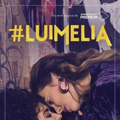Carteles oficiales de '#Luimelia'