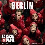 Póster de Berlín para la cuarta parte de 'La Casa de Papel'