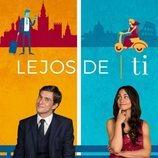 Póster de 'Lejos de ti', la comedia de Mediaset