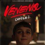Póster de 'Veneno' con Guille Márquez como Joselito