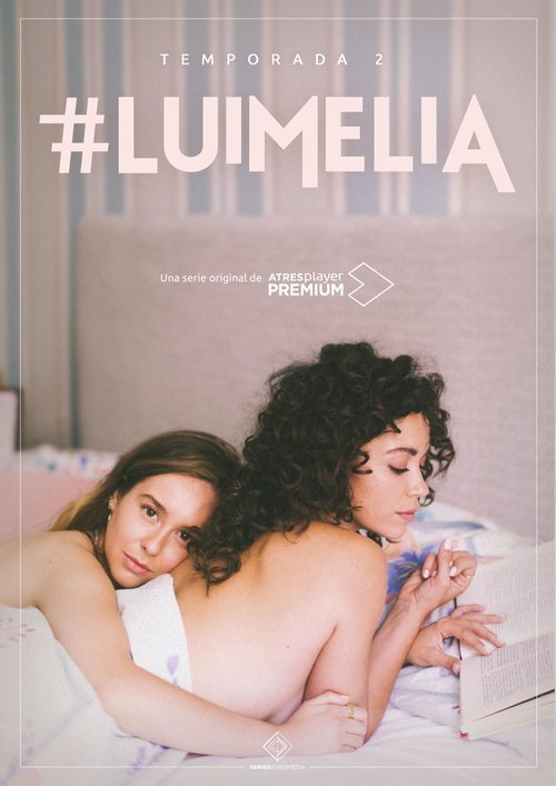 Cartel segunda temporada de '#Luimelia'