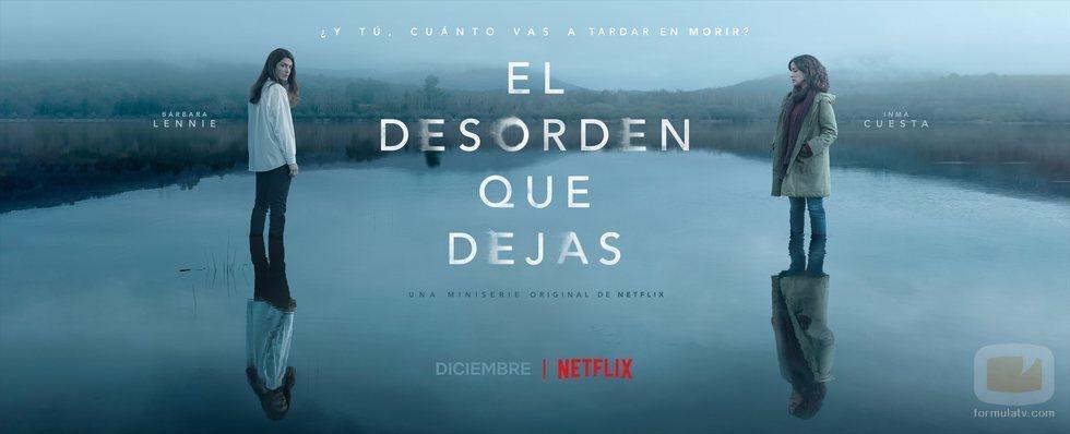Bárbara Lennie e Inma Cuesta en el póster de 'El desorden que dejas'
