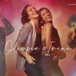Cartel de Olimpia e Irene en 'FoQ: El reencuentro'