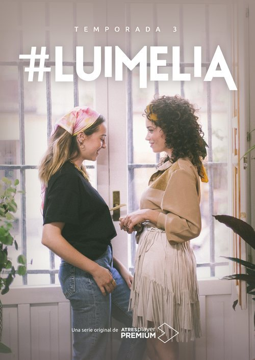 Póster de la tercera temporada de '#Luimelia'