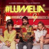 Póster de la cuarta temporada de '#Luimelia'