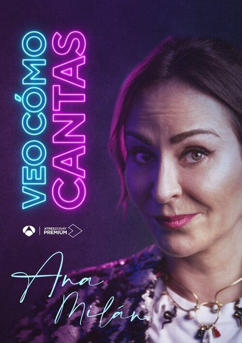 Ana Milán, en el cartel promocional de 'Veo cómo cantas'