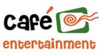 Café Entertainment