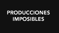 Producciones imposibles