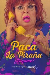 Cartel de Paca la Piraña, ¿dígame?