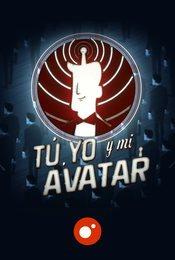Cartel de Tú, yo y mi avatar