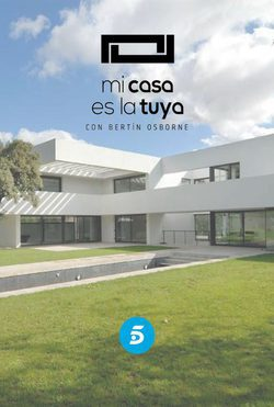 Mi Casa Es La Tuya Telecinco Ficha Programas De Televisión
