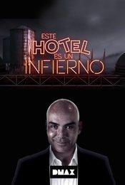 Cartel de Este hotel es un infierno