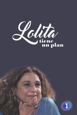 Lolita tiene un plan