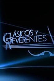 Cartel de Clásicos y Reverentes