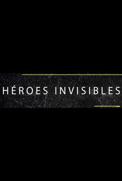 Héroes invisibles