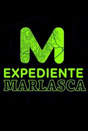 Cartel de Expediente Marlasca