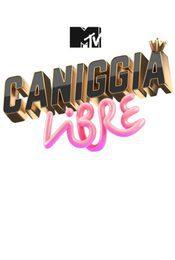 Cartel de MTV Caniggia Libre