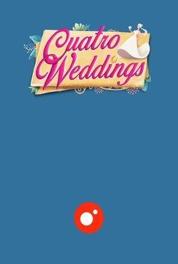 Cuatro weddings