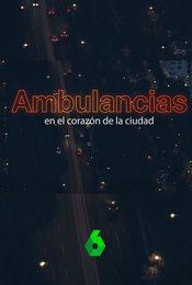 Cartel de Ambulancias, en el corazón de la ciudad