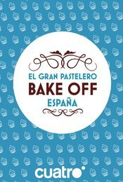 Cartel de Bake Off España
