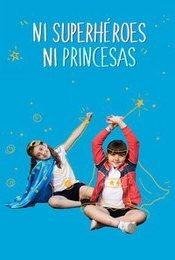 Cartel de Ni superhéroes ni princesas
