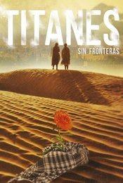 Cartel de Titanes sin fronteras