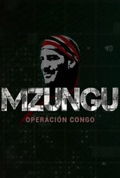 Cartel de Mzungu, Operación Congo