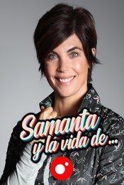 Cartel de Samanta y la vida de...