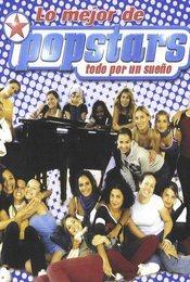 Cartel de Popstars, todo por un sueño