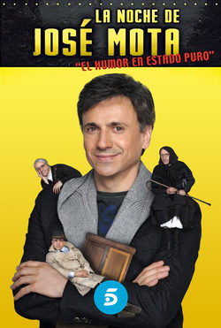 La noche de José Mota - Telecinco - Ficha - Programas de televisión
