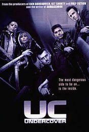 Cartel de UC: Infiltrados