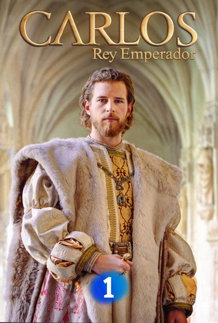 Carlos, Rey Emperador. Serie TV - FormulaTV