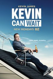Cartel de Kevin Can Wait