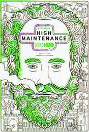 Cartel de High Maintenance