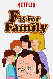 Cartel de F is For Family