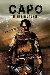 Cartel de Capo: el amo del túnel