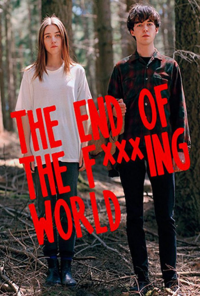 Capítulo 1x06 The End Of The Fing World Temporada 1