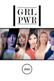 Cartel de GRL PWR