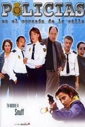 Cartel de Policías, en el corazón de la calle