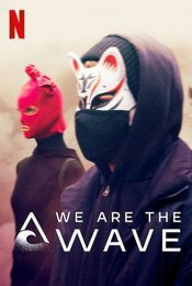 Cartel de We Are the Wave