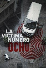 Cartel de La víctima número 8