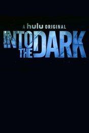 Cartel de Into the Dark