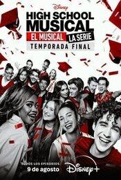 Cartel de High School Musical: El Musical: La Serie