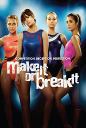 Cartel de Make It or Break It