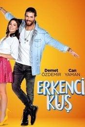Cartel de Erkenci Kus: Pájaro soñador