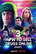 Cartel de la temporada 3 de Cómo vender drogas online (a toda pastilla)
