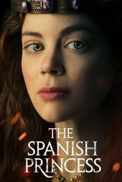 Cartel de The Spanish Princess