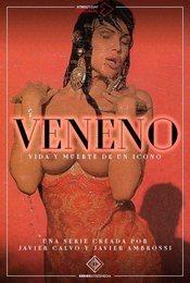 Veneno: Vida y muerte de un icono