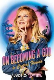 Cartel de Llegar a ser Dios en Florida